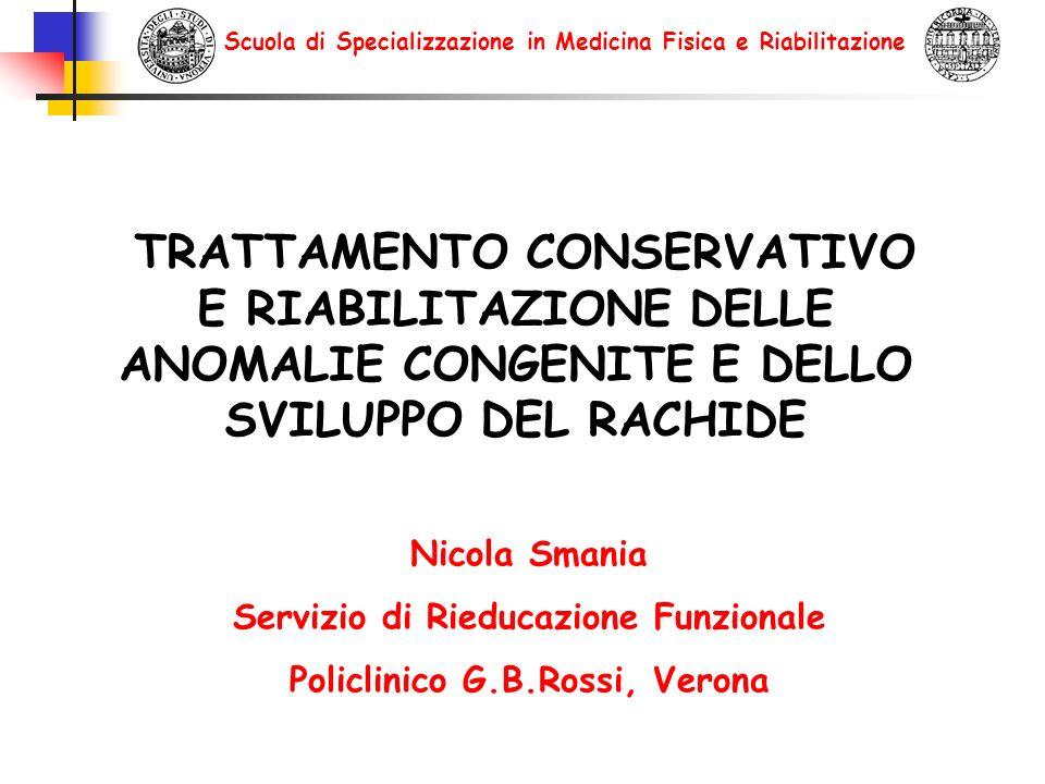 PRINCIPALI FORME CLINICHE Scoliosi Cifosi, Cifo-scoliosi Agenesie vertebrali Spondilolisi, Spondilolistesi Anomalie cervicali congenite (S.