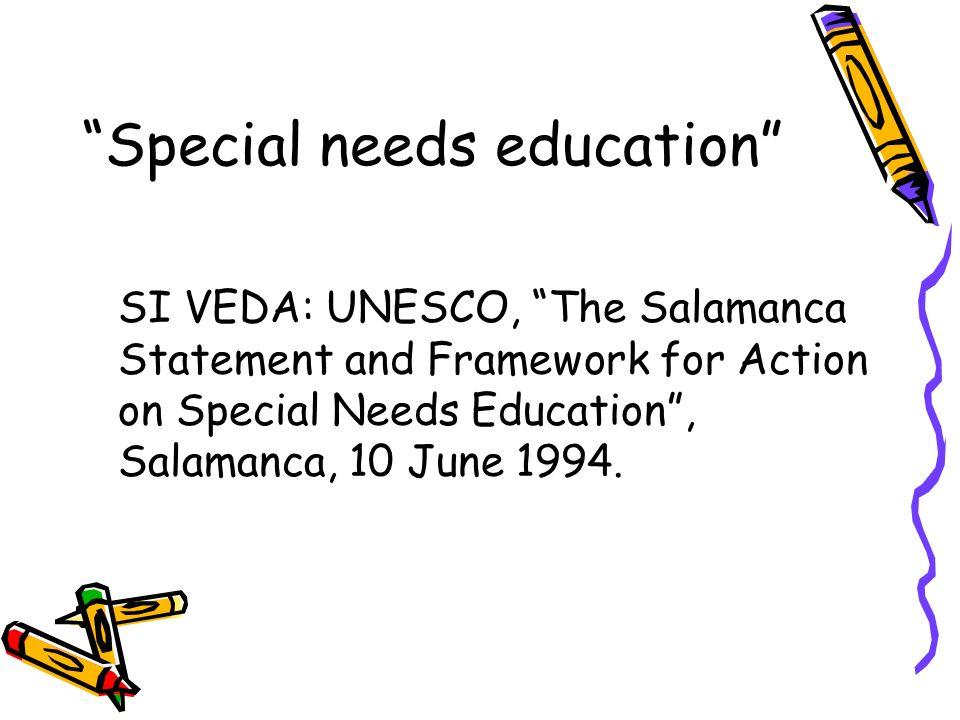 Special needs education La definizione Special needs education, ovvero bisogni educativi speciali, attribuisce al concetto di educazione speciale ulteriori significati.