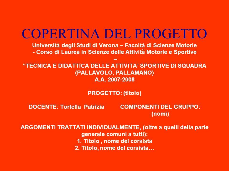 COPERTINA DEL PROGETTO Università degli Studi di Verona – Facoltà di Scienze Motorie - Corso di Laurea in Scienze delle Attività Motorie e Sportive –