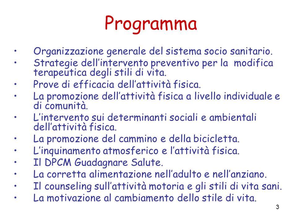 3 Programma Organizzazione generale del sistema socio sanitario.