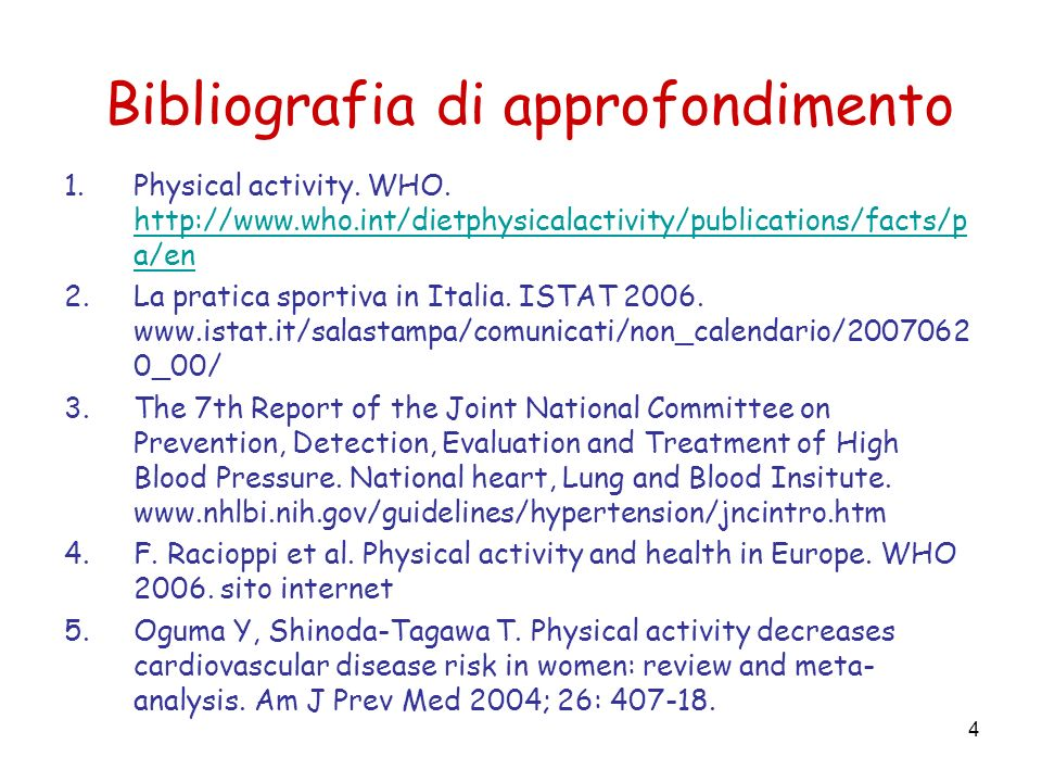 4 Bibliografia di approfondimento 1.Physical activity.
