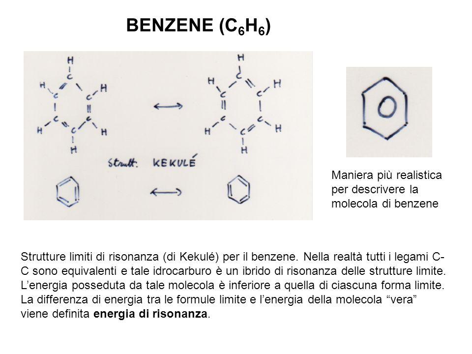 BENZENE (C 6 H 6 ) Strutture limiti di risonanza (di Kekulé) per il benzene. Nella realtà tutti i legami C- C sono equivalenti e tale idrocarburo è un