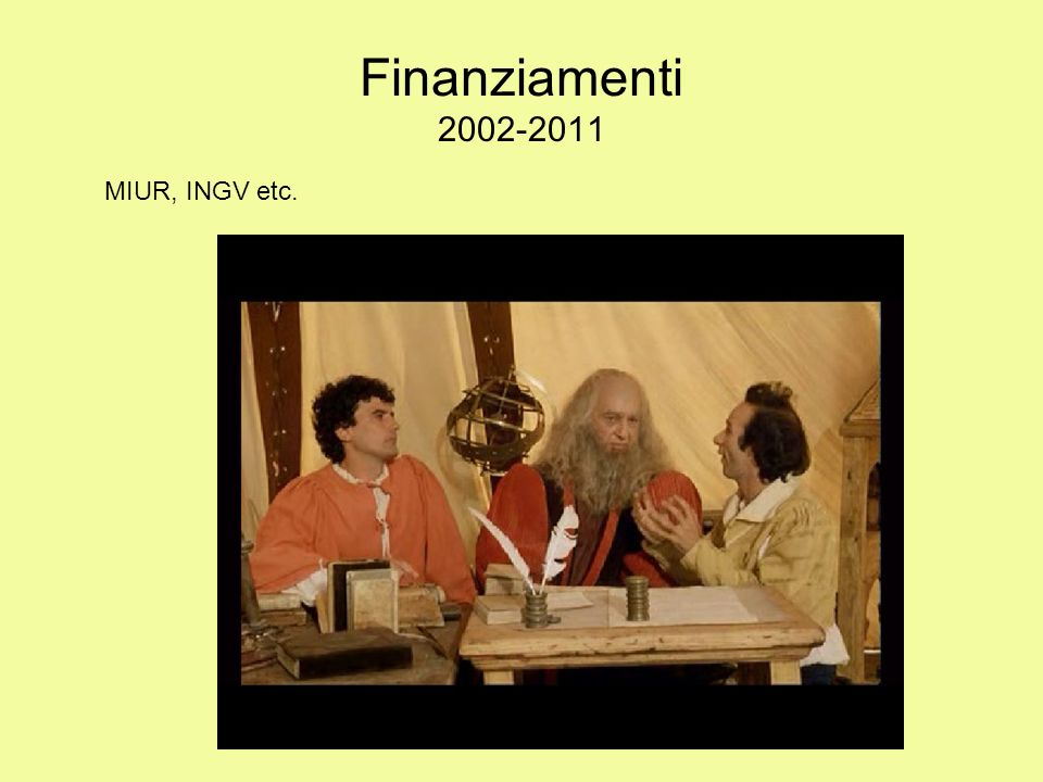Finanziamenti 2002-2011 MIUR, INGV etc.