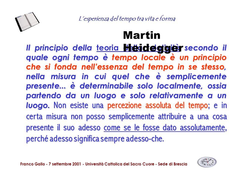 Lesperienza del tempo tra vita e forma Franco Gallo - 7 settembre 2001 - Università Cattolica del Sacro Cuore - Sede di Brescia Il principio della sec