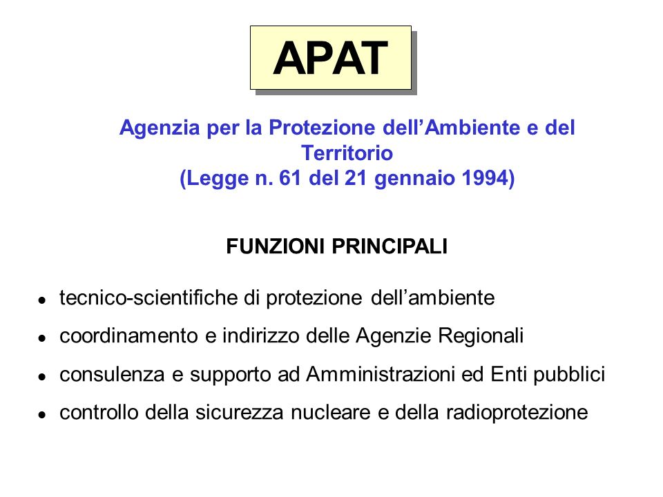 APAT Agenzia per la Protezione dellAmbiente e del Territorio (Legge n.