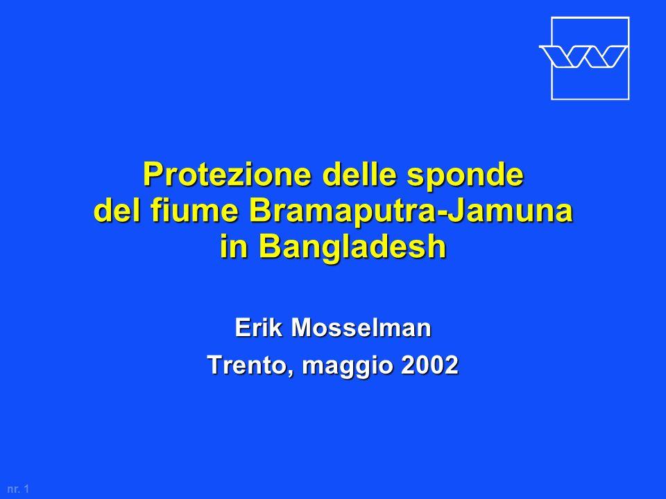 nr. 1 Protezione delle sponde del fiume Bramaputra-Jamuna in Bangladesh Erik Mosselman Trento, maggio 2002