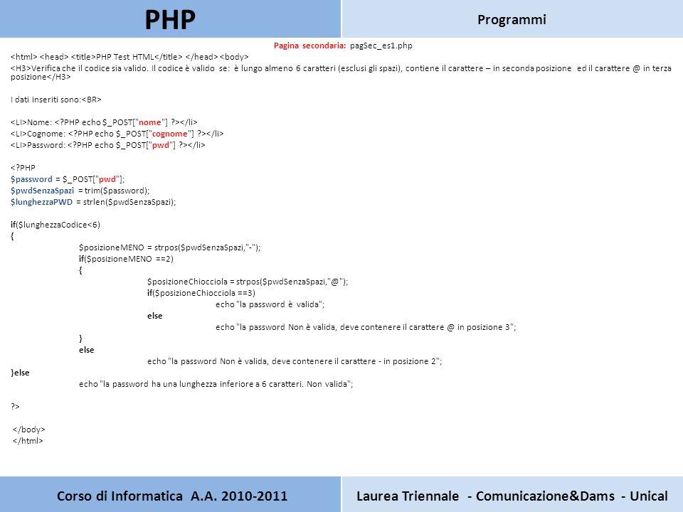 Pagina secondaria: pagSec_es1.php PHP Test HTML Verifica che il codice sia valido.