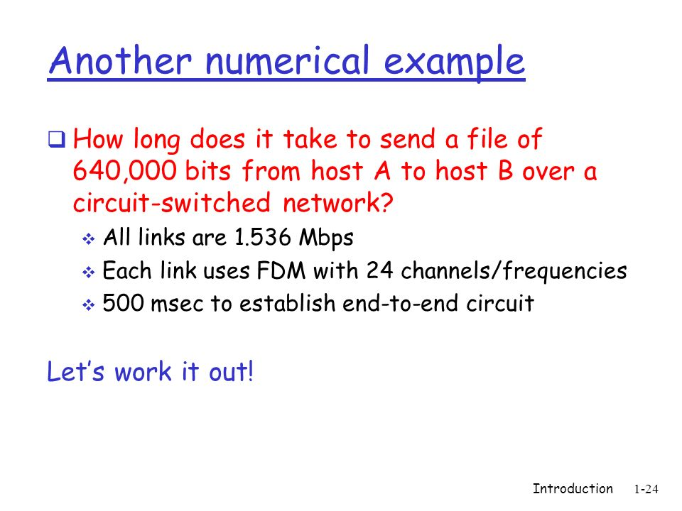 Introduction1-25 Network Core: Packet Switching each end-end data stream divided into packets user A, B packets share network resources each packet uses full link bandwidth resources used as needed resource contention: aggregate resource demand can exceed amount available congestion: packets queue, wait for link use store and forward: packets move one hop at a time Node receives complete packet before forwarding Bandwidth division into pieces Dedicated allocation Resource reservation