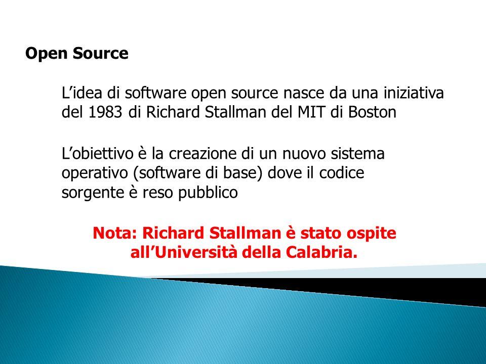 Open Source Lidea di software open source nasce da una iniziativa del 1983 di Richard Stallman del MIT di Boston Lobiettivo è la creazione di un nuovo