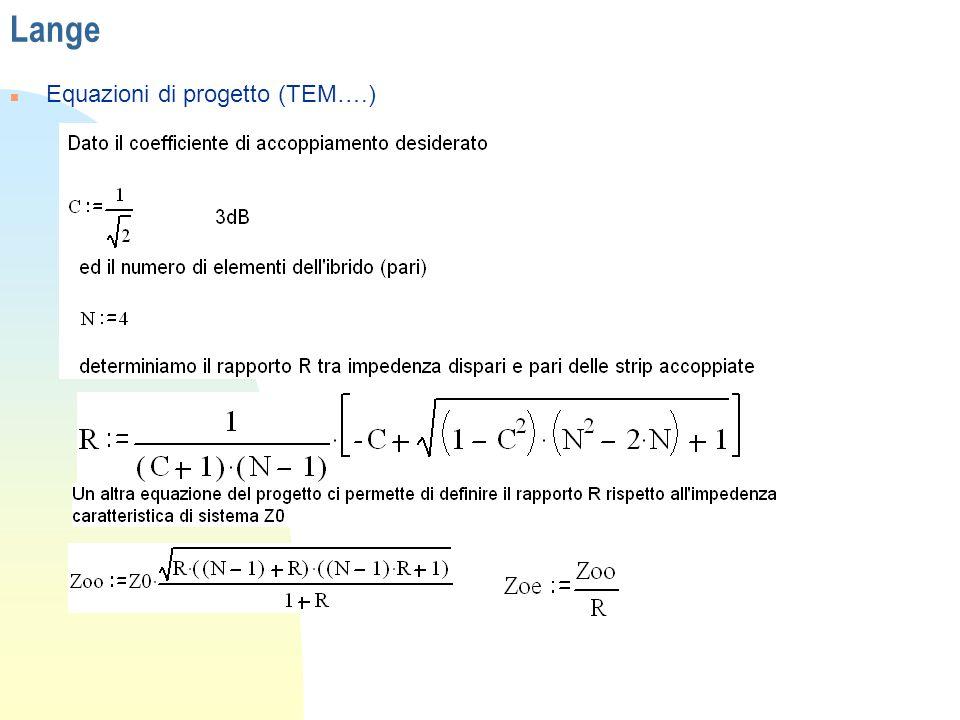Lange n Equazioni di progetto (TEM….)