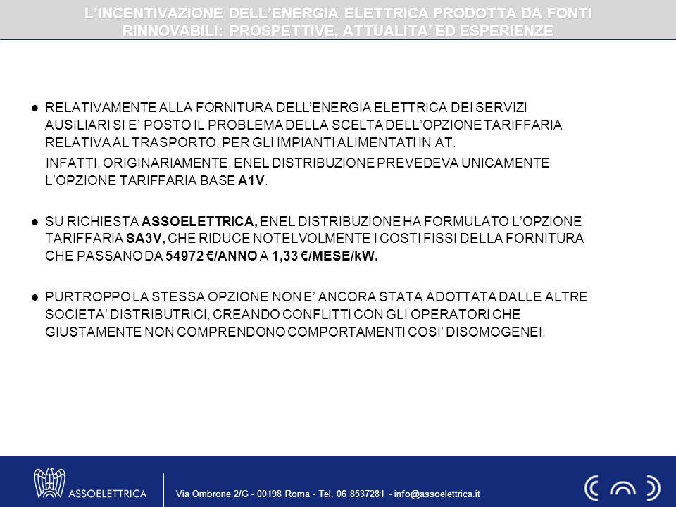 Via Ombrone 2/G - 00198 Roma - Tel. 06 8537281 - info@assoelettrica.it RELATIVAMENTE ALLA FORNITURA DELLENERGIA ELETTRICA DEI SERVIZI AUSILIARI SI E P
