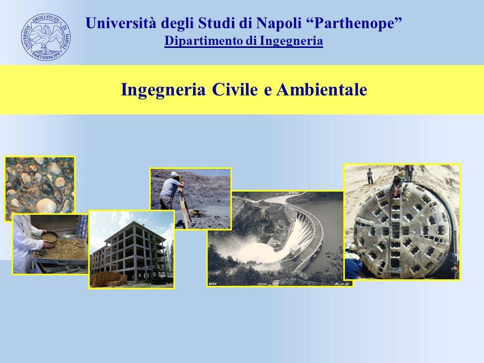 Ingegneria Civile e Ambientale Università degli Studi di Napoli Parthenope Dipartimento di Ingegneria