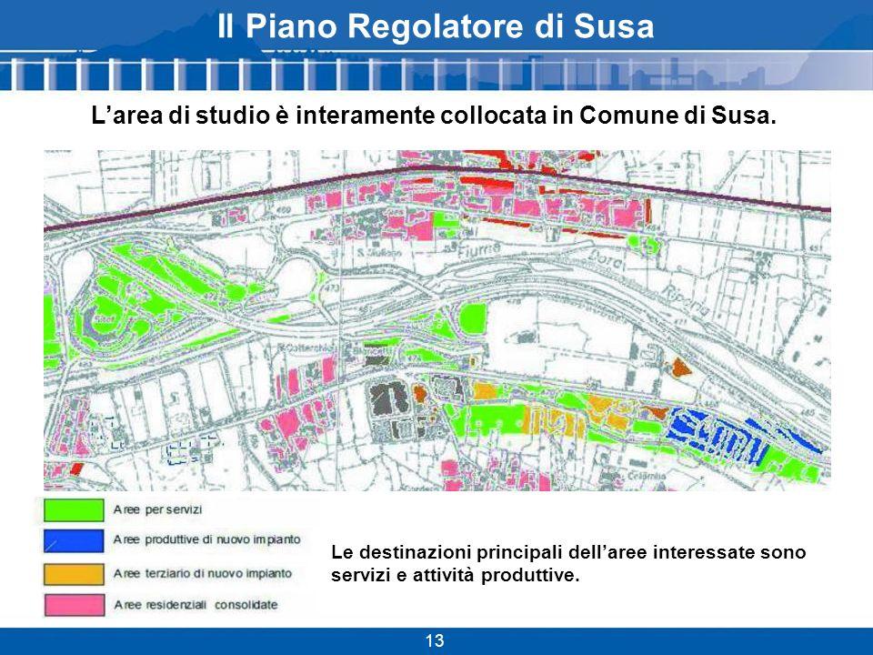 Il Piano Regolatore di Susa 13 Larea di studio è interamente collocata in Comune di Susa.