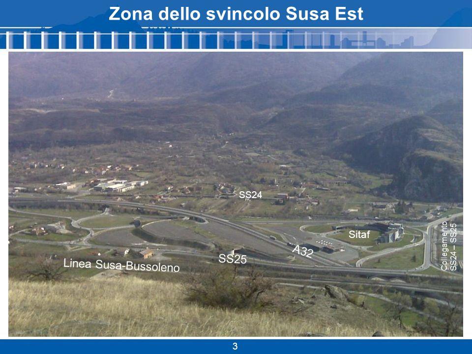 SS25 Linea Susa-Bussoleno A32 SS24 Sitaf Zona dello svincolo Susa Est 3 Collegamento SS24 – SS25