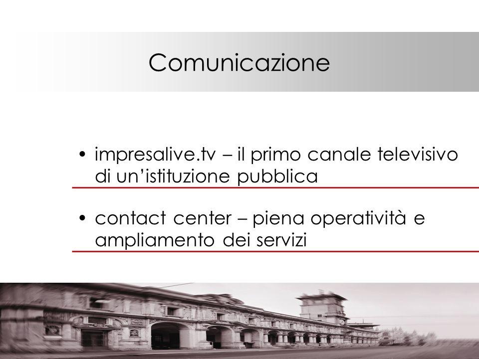 Comunicazione impresalive.tv – il primo canale televisivo di unistituzione pubblica contact center – piena operatività e ampliamento dei servizi
