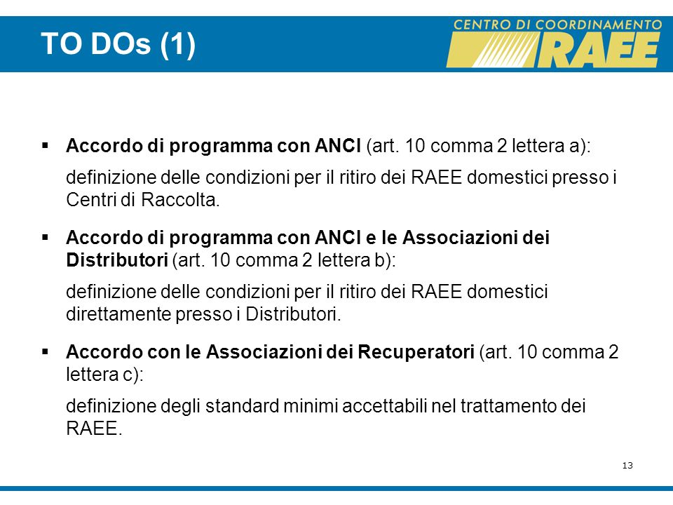 13 TO DOs (1) Accordo di programma con ANCI (art.