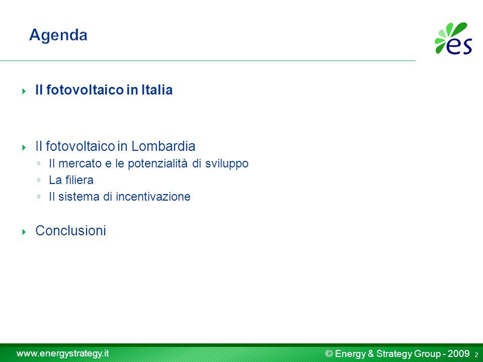 © Energy & Strategy Group - 2009 www.energystrategy.it 23 La superficie coperta da serre per coltivazioni agrarie nel 2008 in Lombardia è 19,7 milioni di m 2, su un totale a livello nazionale di circa 300 milioni di m 2 Ipotizzando che nel periodo 2009 – 2020 almeno il 20% di tali superfici (*) venga riconvertito con coperture da serre fotovoltaiche (con un coefficiente di conversione di 1kW ogni 10 m 2 ) è possibile stimare un potenziale di circa 395 MW (*) In modo analogo è possibile ipotizzare che lutilizzo sia percentualmente inferiore, ma su una superficie incrementata per tener conto delle serre da floricoltura