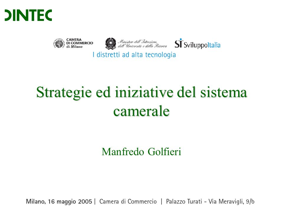 Strategie ed iniziative del sistema camerale Manfredo Golfieri