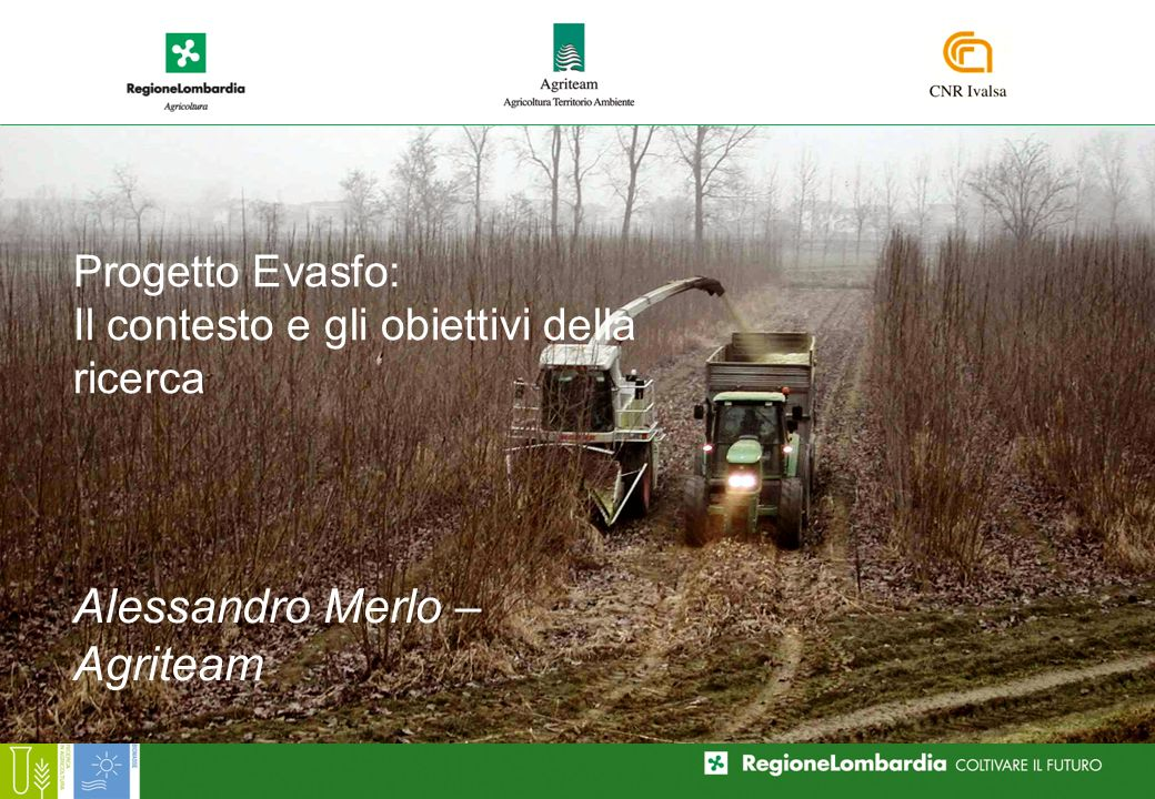 Progetto Evasfo: Il contesto e gli obiettivi della ricerca Alessandro Merlo – Agriteam