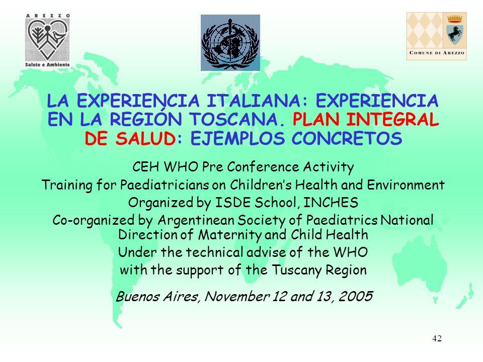 42 LA EXPERIENCIA ITALIANA: EXPERIENCIA EN LA REGIÓN TOSCANA.