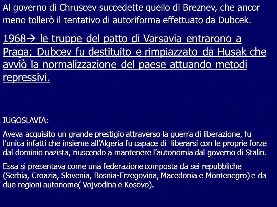 Al governo di Chruscev succedette quello di Breznev, che ancor meno tollerò il tentativo di autoriforma effettuato da Dubcek.