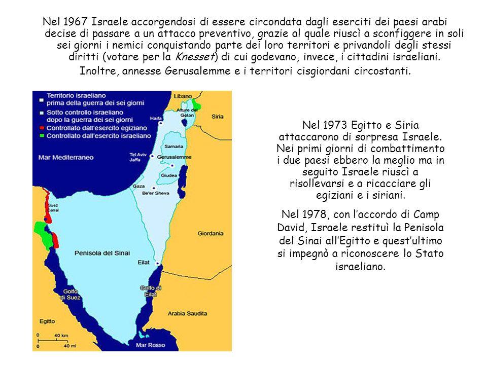 Nel 1967 Israele accorgendosi di essere circondata dagli eserciti dei paesi arabi decise di passare a un attacco preventivo, grazie al quale riuscì a