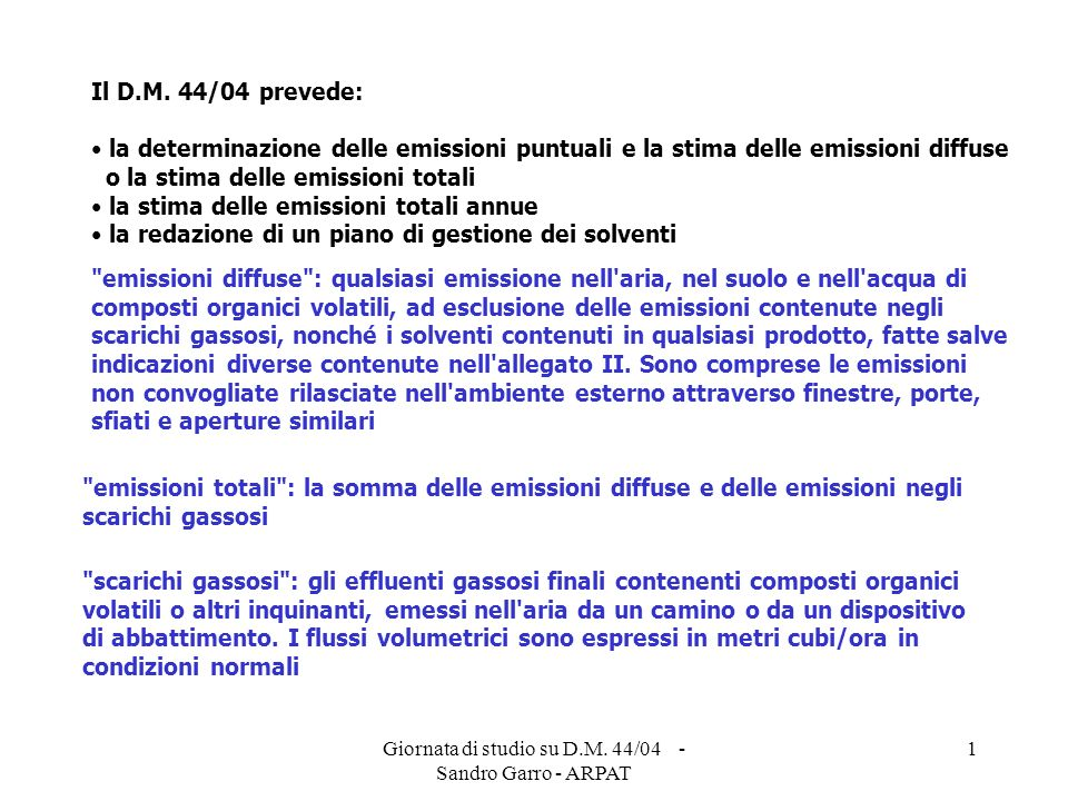 Giornata di studio su D.M.44/04 - Sandro Garro - ARPAT 2 D.P.R.