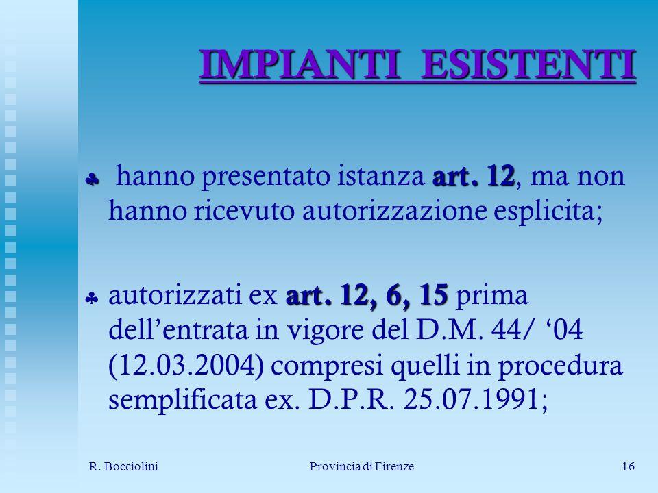 R. BoccioliniProvincia di Firenze16 IMPIANTI ESISTENTI art.