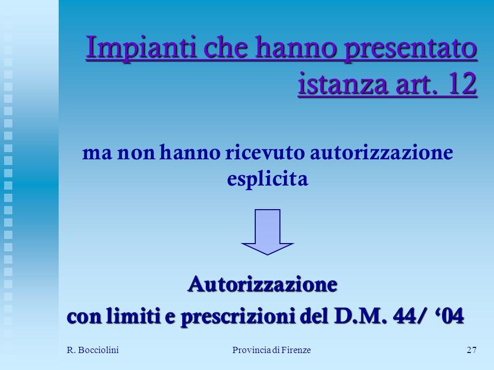 R. BoccioliniProvincia di Firenze27 Impianti che hanno presentato istanza art.