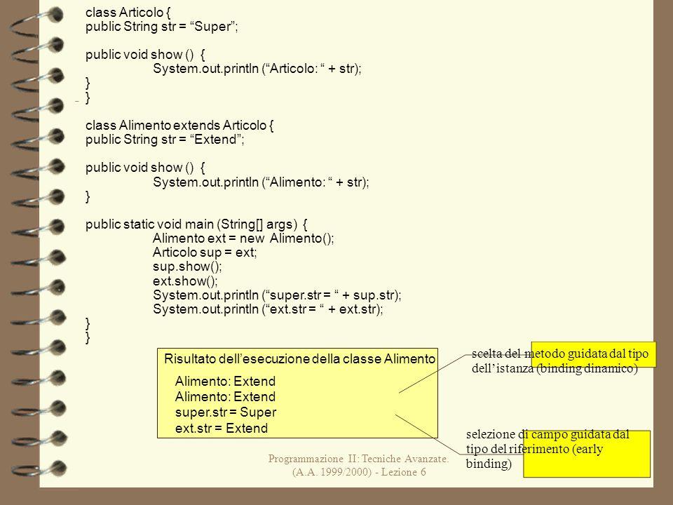 Programmazione II: Tecniche Avanzate. (A.A.