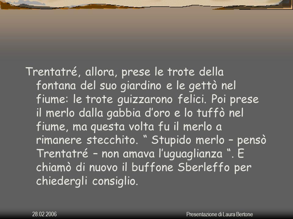 28.02.2006Presentazione di Laura Bertone Ma insomma.