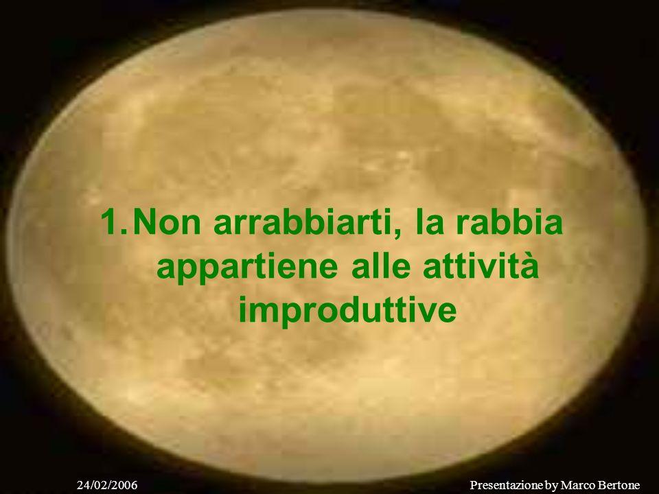 24/02/2006Presentazione by Marco Bertone 10 Consigli
