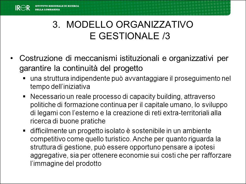 Costruzione di meccanismi istituzionali e organizzativi per garantire la continuità del progetto una struttura indipendente può avvantaggiare il prose
