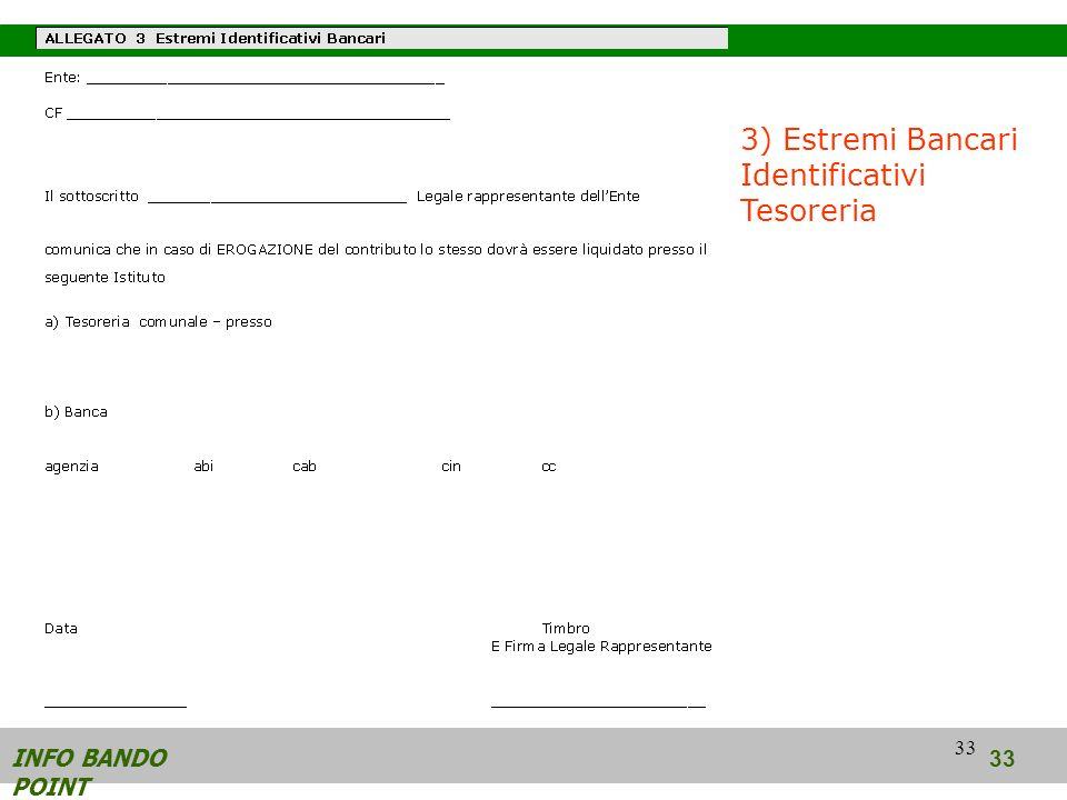33 INFO BANDO POINT 33 3) Estremi Bancari Identificativi Tesoreria