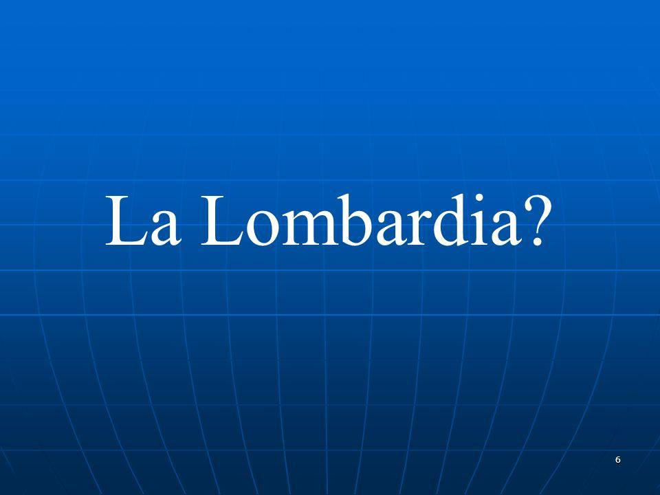 6 La Lombardia