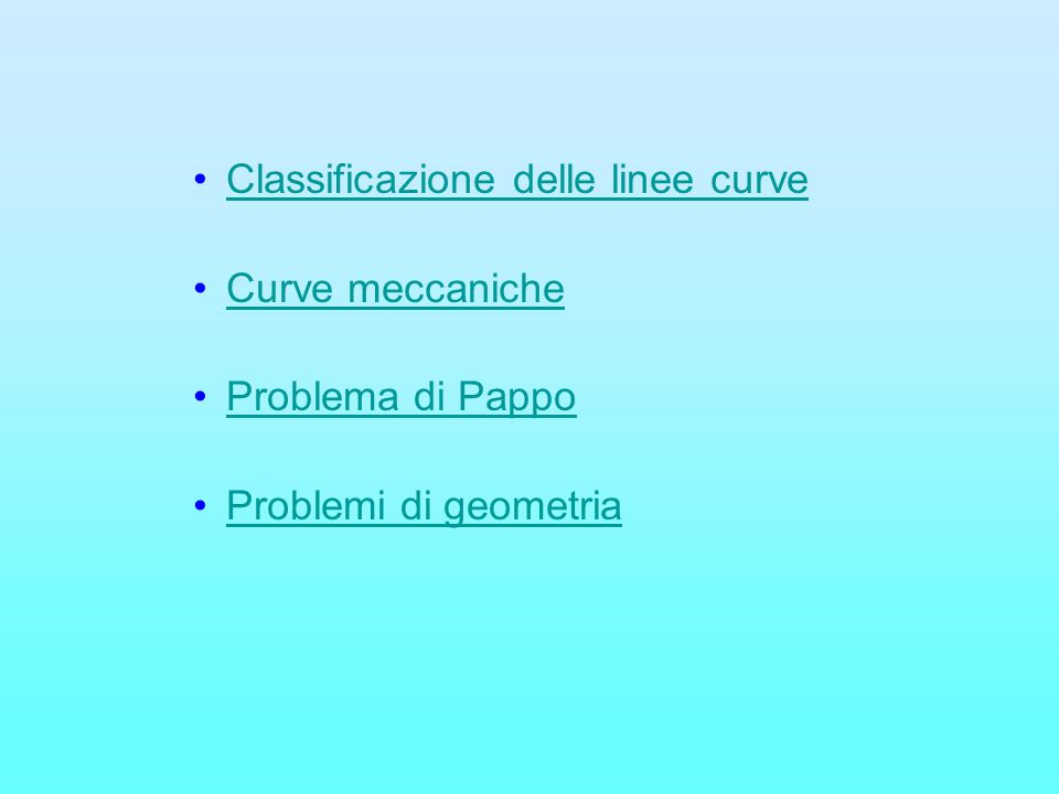 Problema di Pappo Risolvendo il problema di Pappo sui punti appartenenti ad una retta Cartesio intuì che: Quando vi sono tre o quattro linee rette date lequazione che serve a determinare i punti cercati giunge fino al quadrato (1° genere).