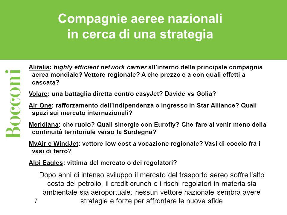 7 Compagnie aeree nazionali in cerca di una strategia Alitalia: highly efficient network carrier allinterno della principale compagnia aerea mondiale?