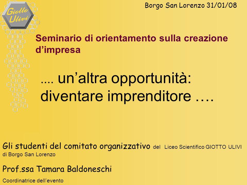 Gli studenti del comitato organizzativo del Liceo Scientifico GIOTTO ULIVI di Borgo San Lorenzo Prof.ssa Tamara Baldoneschi Coordinatrice dellevento B