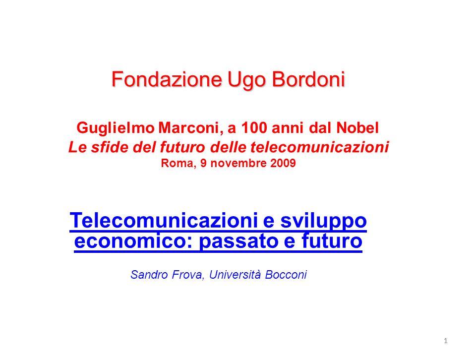11 Fondazione Ugo Bordoni Fondazione Ugo Bordoni Guglielmo Marconi, a 100 anni dal Nobel Le sfide del futuro delle telecomunicazioni Roma, 9 novembre