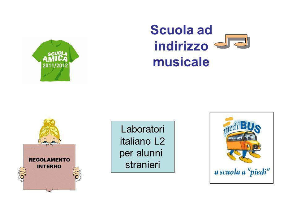 Scuola ad indirizzo musicale Laboratori italiano L2 per alunni stranieri
