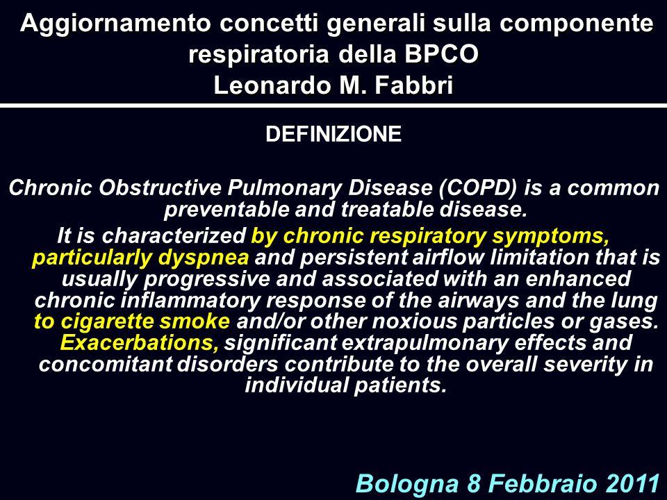 Aggiornamento concetti generali sulla componente respiratoria della BPCO Leonardo M. Fabbri DEFINIZIONE Chronic Obstructive Pulmonary Disease (COPD) i