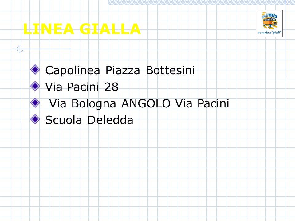 LINEA GIALLA Capolinea Piazza Bottesini Via Pacini 28 Via Bologna ANGOLO Via Pacini Scuola Deledda