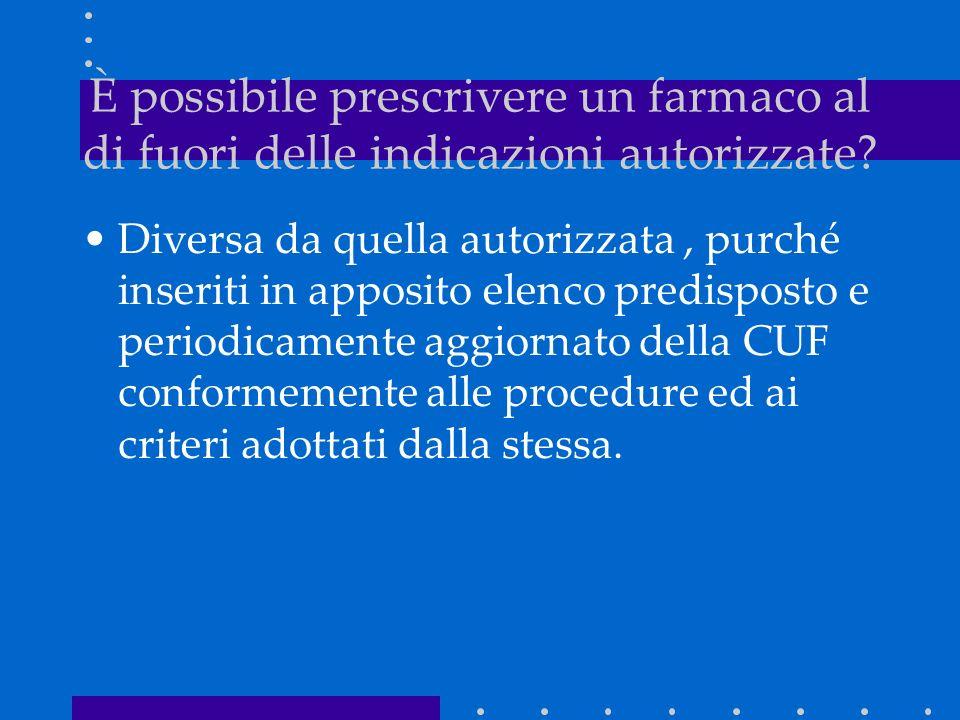 Diversa da quella autorizzata, purché inseriti in apposito elenco predisposto e periodicamente aggiornato della CUF conformemente alle procedure ed ai criteri adottati dalla stessa.