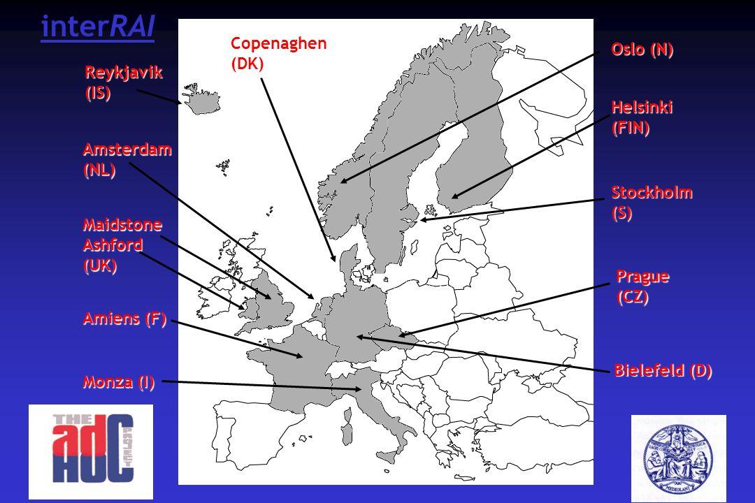 Monza (I) Prague (CZ) Helsinki (FIN) Amiens (F) Copenaghen (DK) Maidstone Ashford (UK) Amsterdam (NL) Reykjavik (IS) Oslo (N) Stockholm (S) Bielefeld (D) interRAI