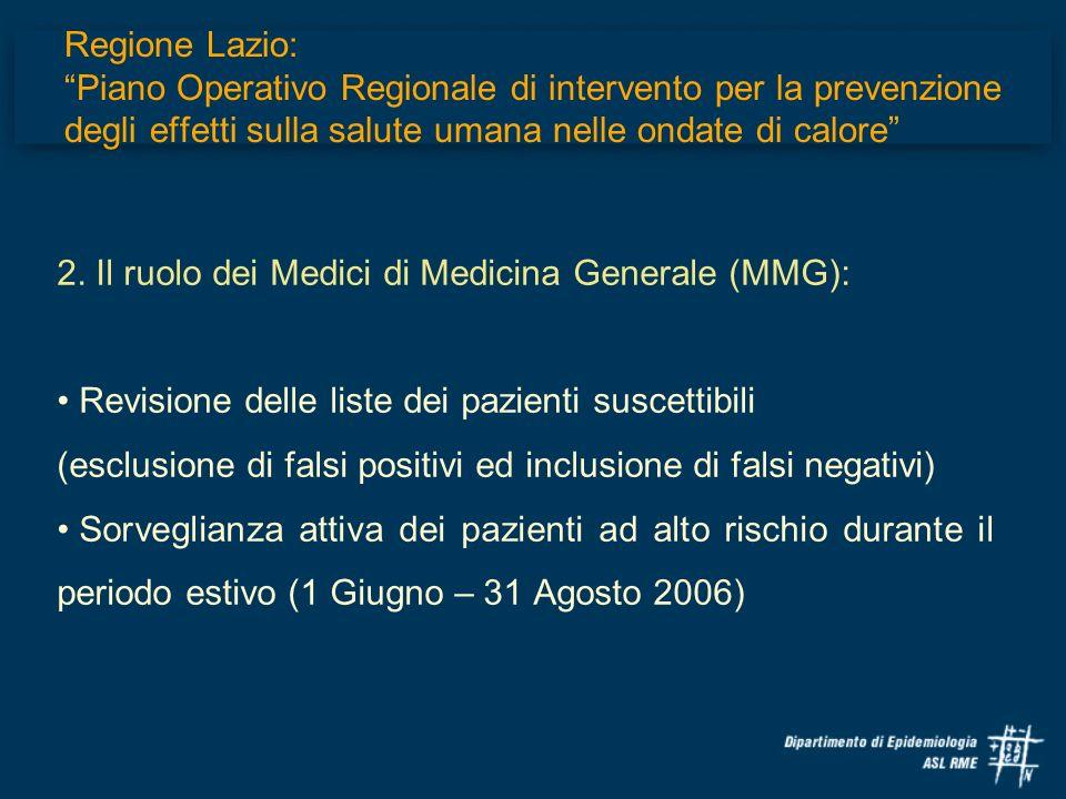Regione Lazio: Piano Operativo Regionale di intervento per la prevenzione degli effetti sulla salute umana nelle ondate di calore 2. Il ruolo dei Medi