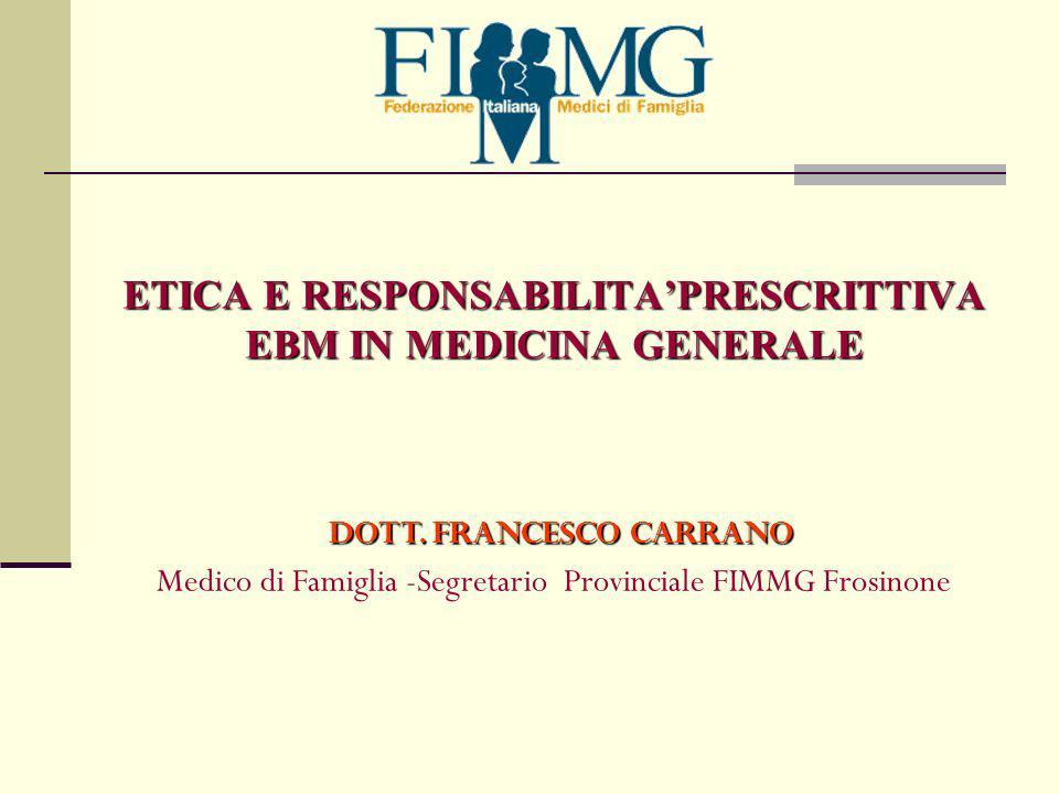 ETICA E RESPONSABILITAPRESCRITTIVA EBM IN MEDICINA GENERALE DOTT.