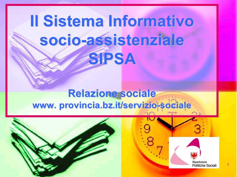 2 Prodotti del SIPSA Database centralizzato (SAS) Relazione Sociale Statistiche Sociali Elaborazioni statistiche ad hoc per gli uffici della Ripartizione Politiche Sociali, altre ripartizioni, Comune di Bolzano, organizzazioni, enti,...