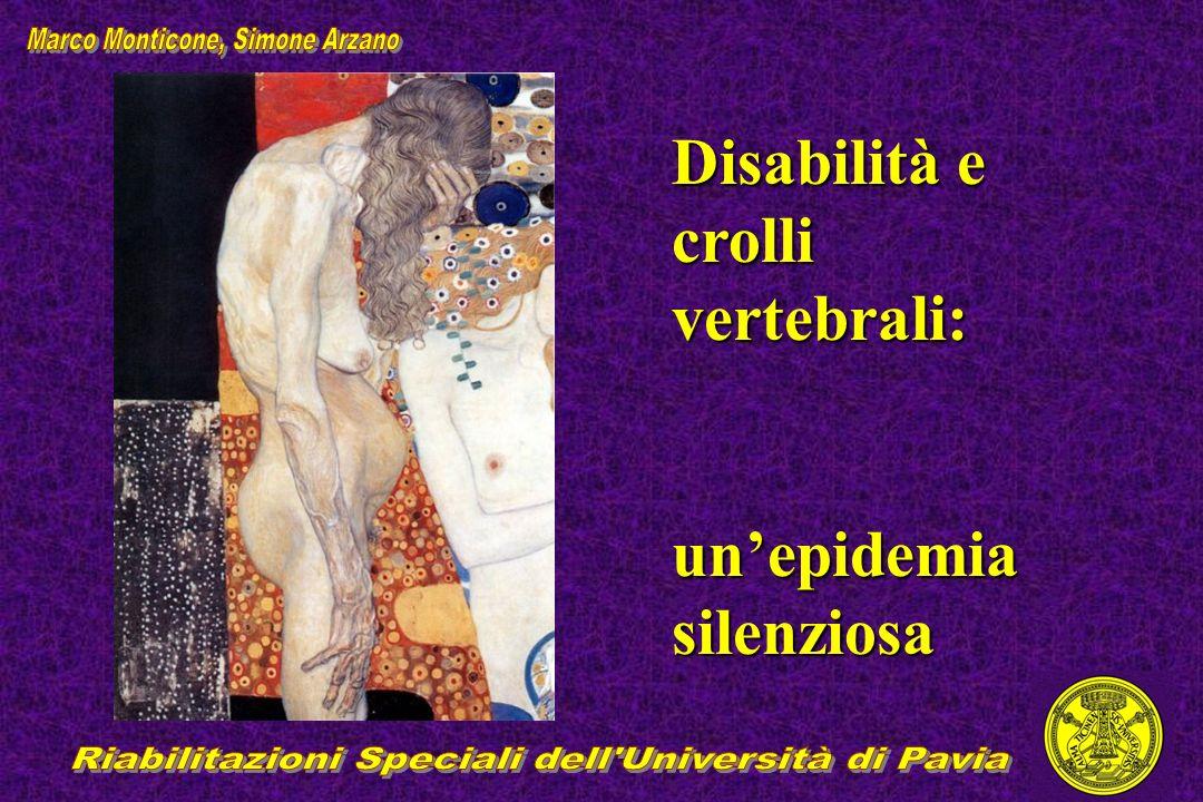Disabilità e crolli vertebrali: unepidemia silenziosa