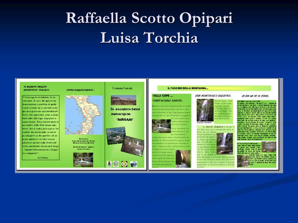 Raffaella Scotto Opipari Luisa Torchia