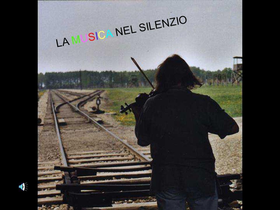 LA MUSICA NEL SILENZIO